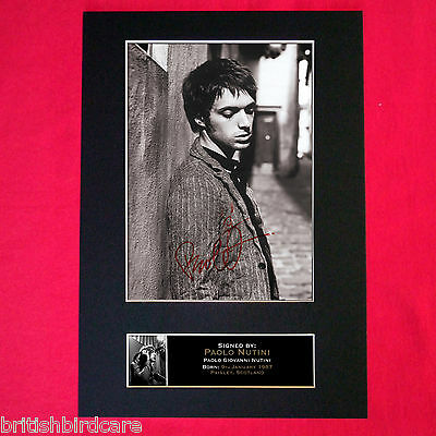 PAOLO NUTINI Signed Reproduction Autograph Mounted Photo Print A4 167 • 6.99£