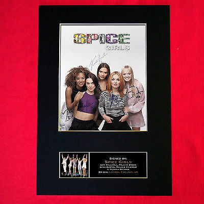 SPICE GIRLS Mounted Signed Photo Reproduction Autograph Print A4 301 • 5.99£