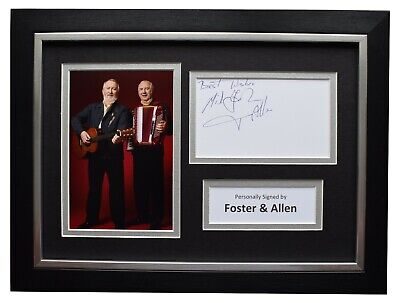 Foster & Allen Signed A4 Framed Autograph Photo Display Music Memorabilia COA • 52.99£