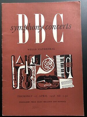 BBC Symphony Concerts Programme WELLS CATHEDRAL Somerset April 1958 • 2.75£