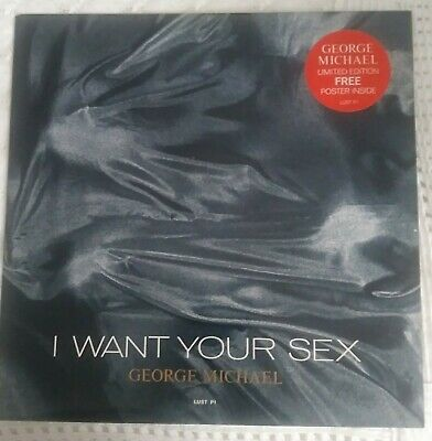 George Michael I WANT YOUR SEX 12  SINGLE 1987 WITH FREE POSTER • 24.99£