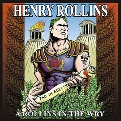 Henry Rollins - Rollins In The Wry A (Live Performance, Spoken Word, 2001) • 7£