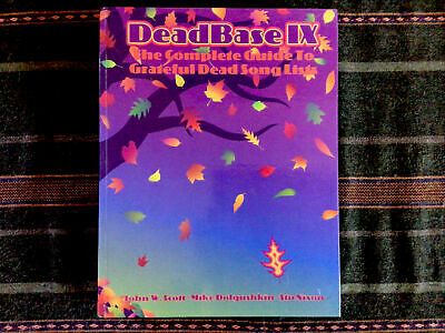 Deadbase IX The Complete Guide To Grateful Dead Song Lists HARDCOVER - Mint • 107.25£