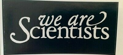 9.5cm By 4.5cm Promotional Sticker  WE ARE SCIENTISTS  White Logo On Black  MINT • 1.99£