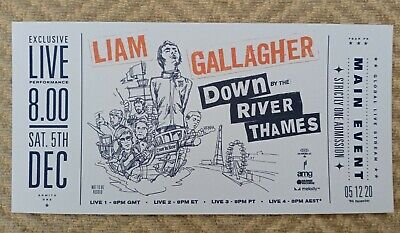 Liam Gallagher Down By The River Thames Official Pre Order Souvenir Tick  RARE • 20£