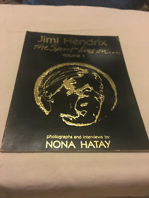 Jimi Hendrix: The Spirit Lives On: Volume 1 By Nona Hatay - Very RARE! • 99.99£