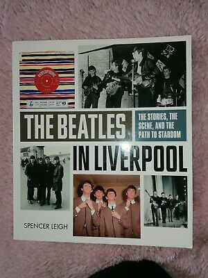 Beatles Book THE BEATLES IN LIVERPOOL By Spencer Leigh Large Paperback  • 4.50£