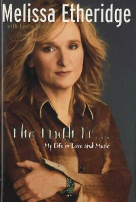 The Truth Is... My Life In Love And Music Melissa Etheridge Book USA • 19.74£