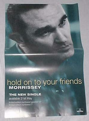 Morrissey Hold On To Your Friends Poster UK Promo 20 X 13 PARLOPHONE 1994 • 29.25£