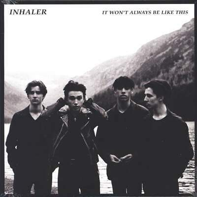 Inhaler It Won't Always Be Like This [New Limited Edition 1x 7  Black Vinyl] • 9.99£