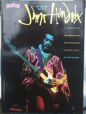 Andy Aledort IN DEEP WITH JIMI HENDRIX Complete Exploration Of His Innovative  • 49.99£