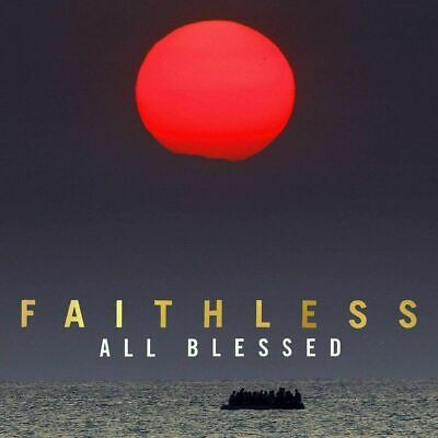 FAITHLESS ALL BLESSED CD (Released October 23rd 2020) - IN STOCK • 5.99£