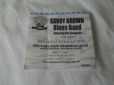 SAVOY BROWN - Lovely Concert Ticket Cardiff 2020 KIM SIMMONDS Blues Rock Legend • 4.99£