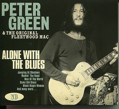 Peter Green & The Original Fleetwood Mac Alone With The Blues - 2 Cd Box Set • 7.99£