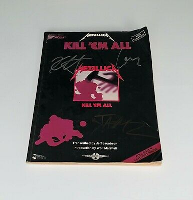 Metallica Kill Em All Guitar Book Signed James Hetfield Kirk Hammett Lars Ulrich • 262.66£