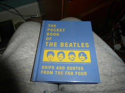 The Pocket Book Of The Beatles. Quips And Quotes From The Fab Four • 0.99£