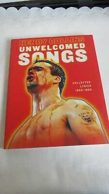 Henry Rollins - Unwelcomed Songs - Collected Lyrics 1980-1992 - Top Condition • 15£